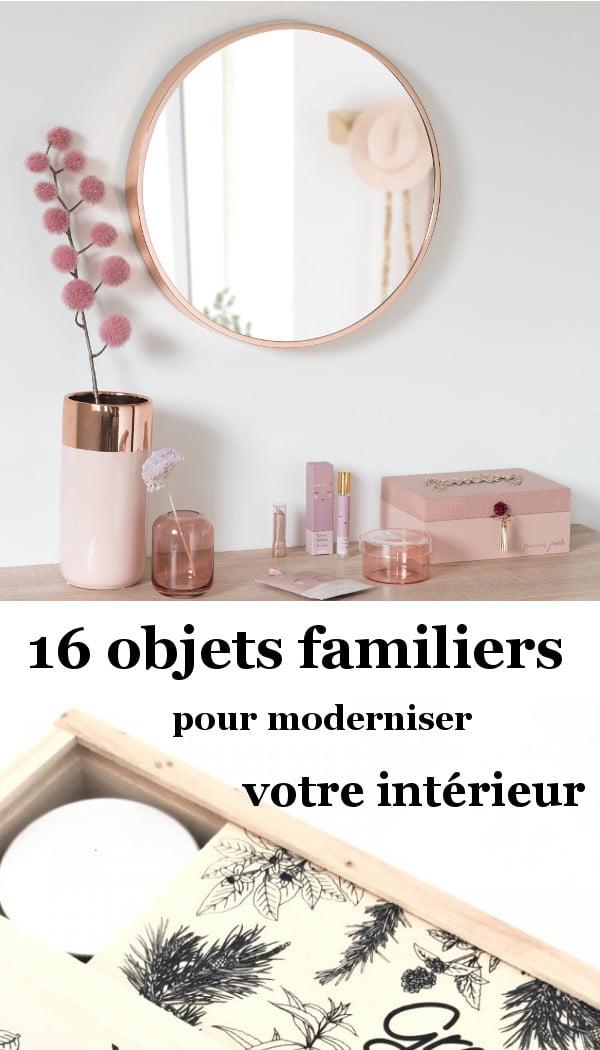 Objets déco pour moderniser son intérieur - maison ou appartement